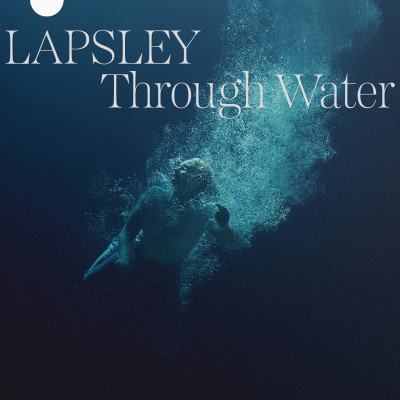 Lapsley -Through Water