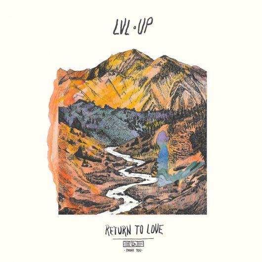 LVL UP -Return to Love