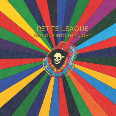 Petite League - Rips One Into The Night