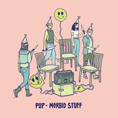 PUP -Morbid Stuff