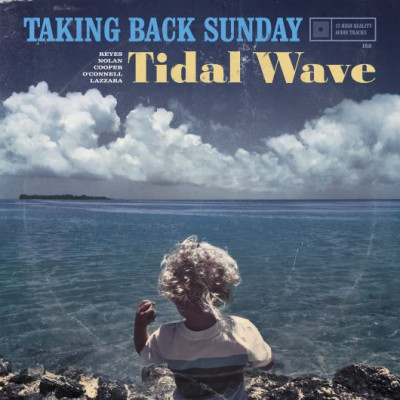 Taking Back Sunday -Tidal Wave