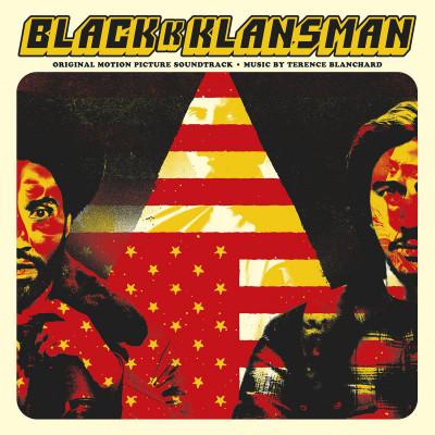 Terence Blanchard -BlacKkKlansman (Original Motion Picture Soundtrack)