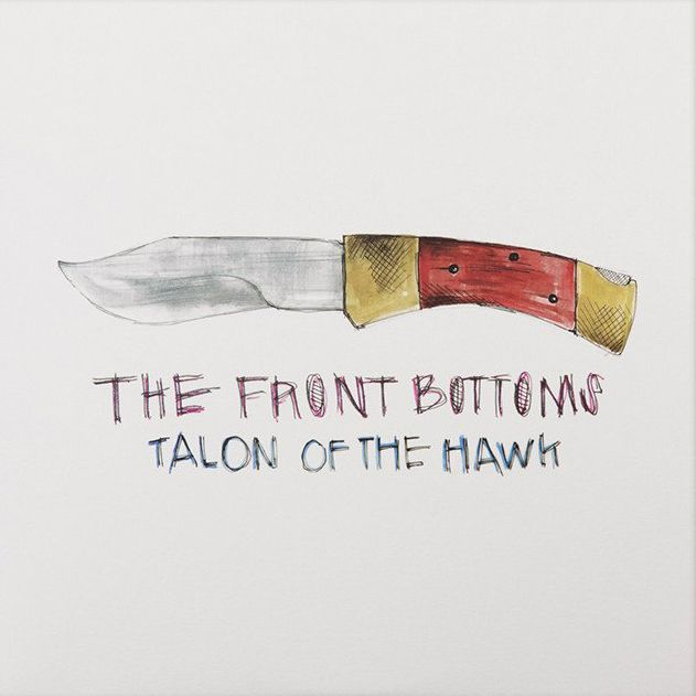 Image result for Talon of the Hawk by The Front Bottoms