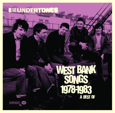 The Undertones -West Bank Songs 1978-1983: A Best Of (2xLP)
