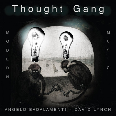 Thought Gang (David Lynch & Angelo Badalamenti) -Thought Gang