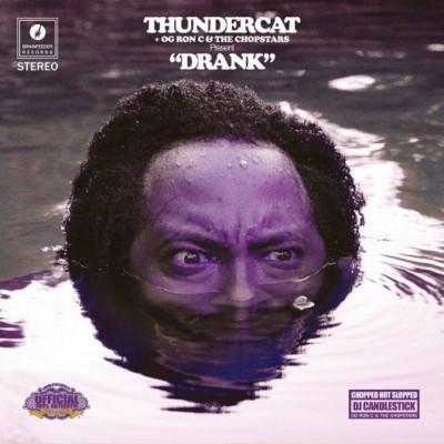 Thundercat - Drunk (Chopped & Screwed)
