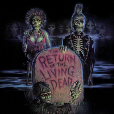 Various Artists  - The Return Of The Living Dead (OST)