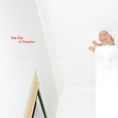 Xiu Xiu - A Promise (Expanded)